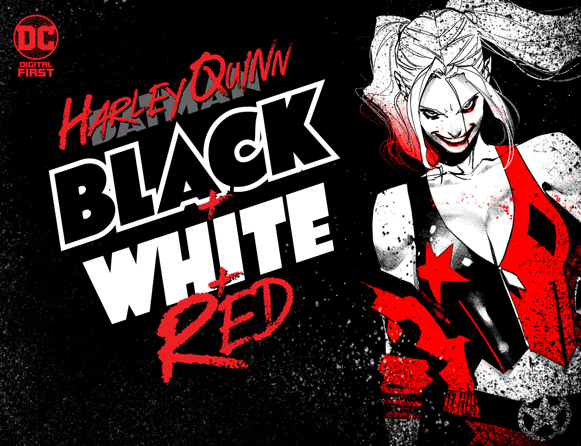 Harley Quinn: Black + White + Red will feature a fan-favorite lineup of talent across its 14 chapters.
