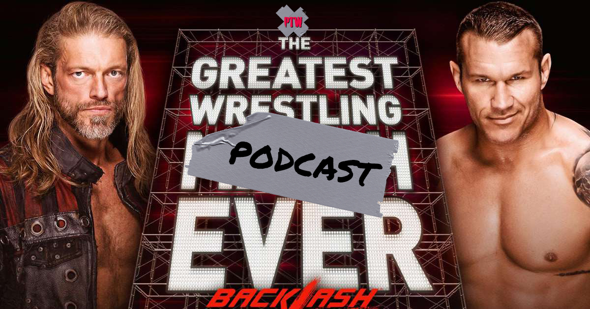 Poor Taste Wrestling podcast episode 108: The Greatest Wrestling Pod Ever