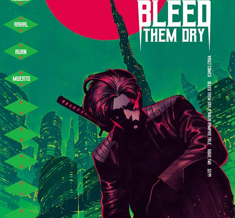 'Bleed Them Dry' #2 review