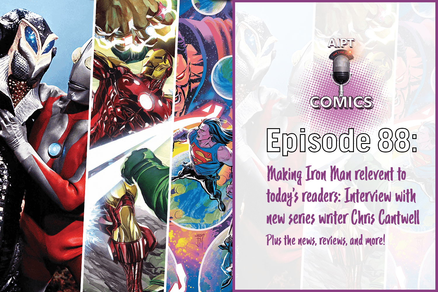 Guest Christopher Cantwell joins the show to discuss his take on the new Iron Man series, Doctor Doom, and so much more.