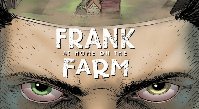Frank At Home On The Farm: an orwellian horror for our modern climate