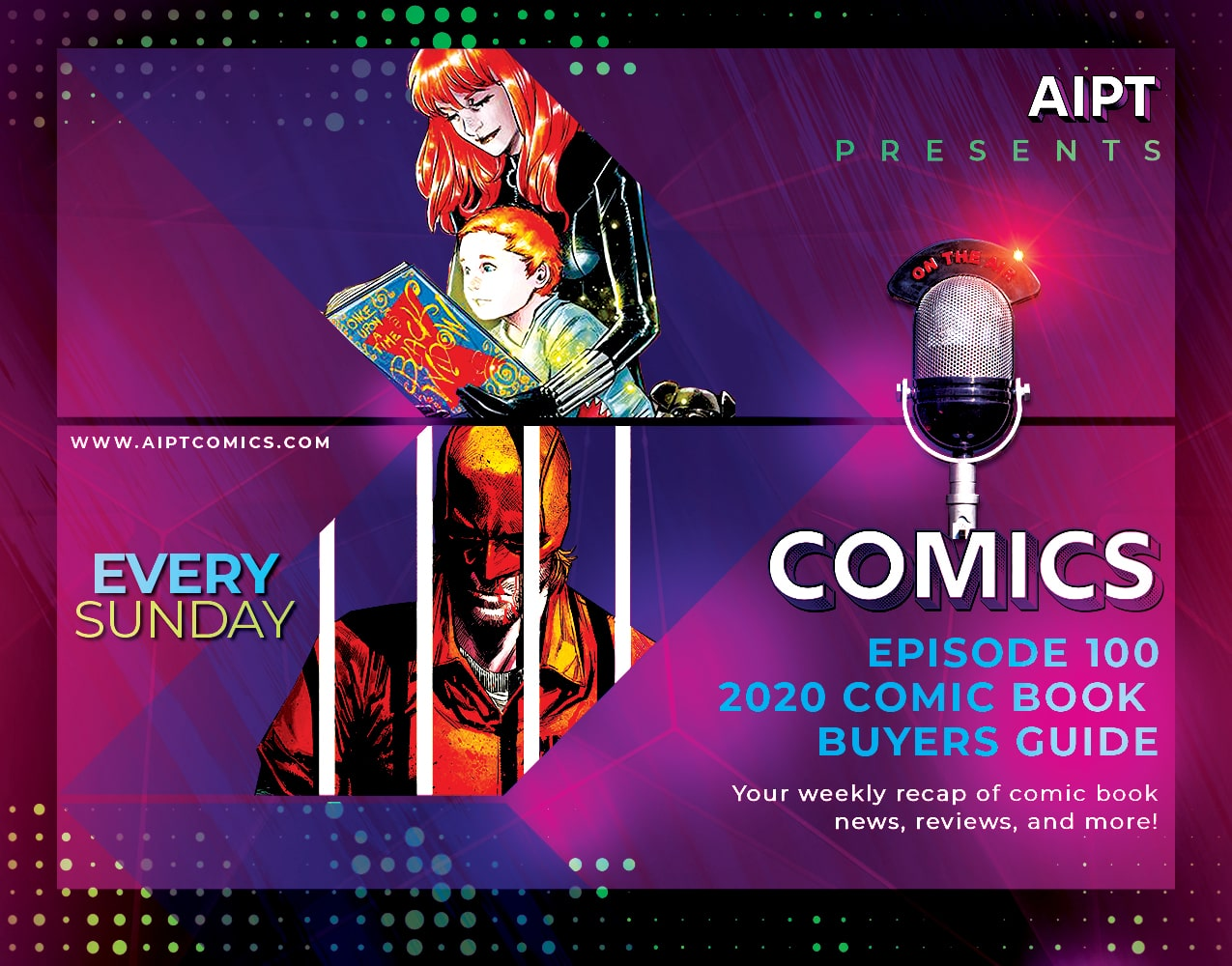 AIPT Comics Podcast Episode 100: 2020 comic book buyers guide