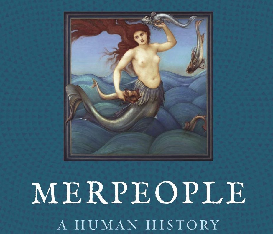 'Merpeople: A Human History' -- book review