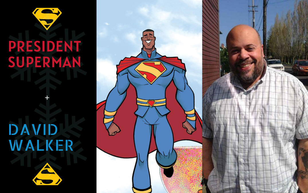 Interview: David Walker and the case of President Superman and Bizarro
