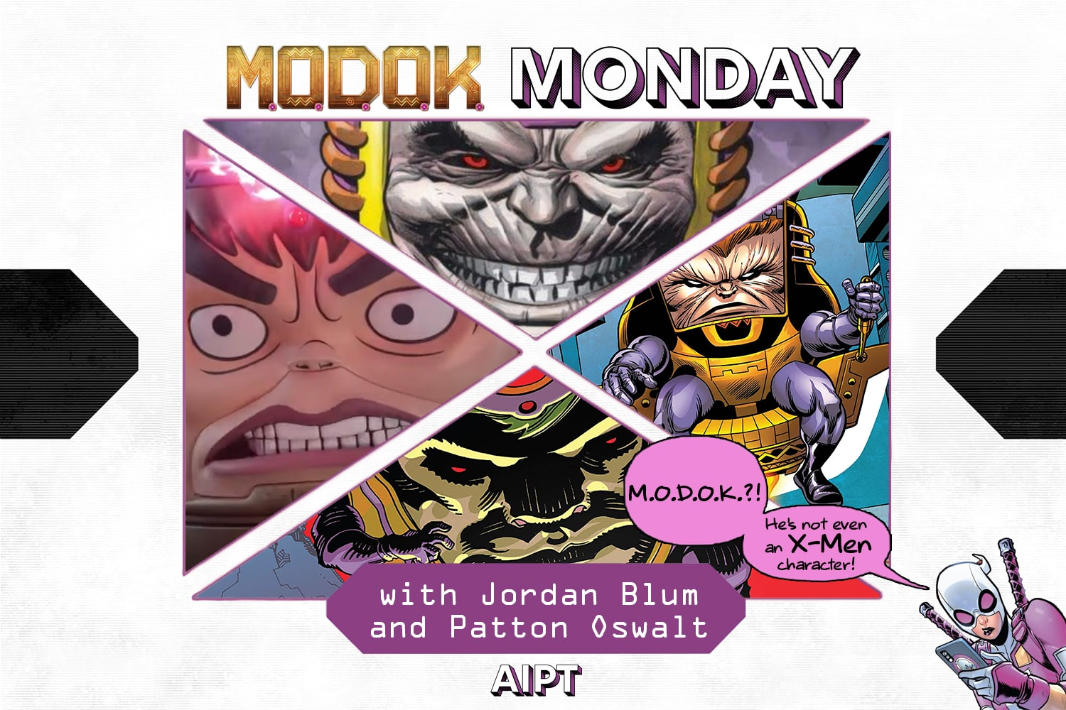 X-Men Monday #94 - M.O.D.O.K. Monday With Jordan Blum & Patton Oswalt