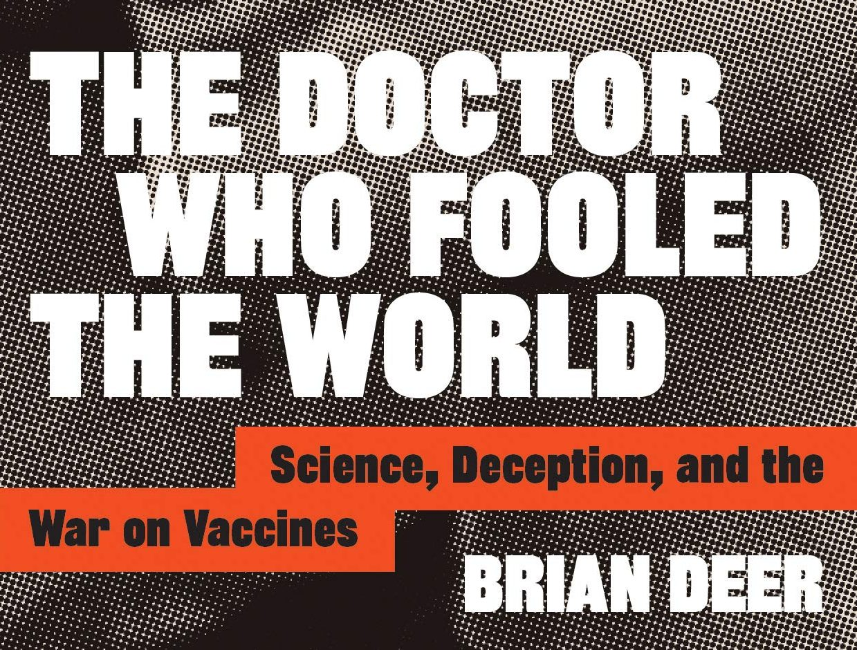wakefield doctor who fooled the world