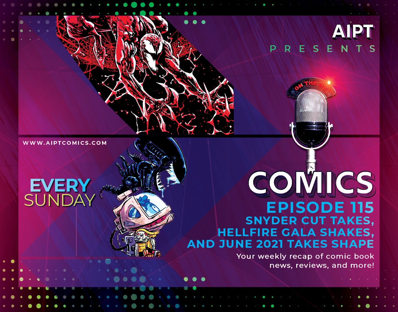 AIPT Comics Podcast Episode 115: Snyder Cut takes, Hellfire Gala shakes, while June 2021 takes shape
