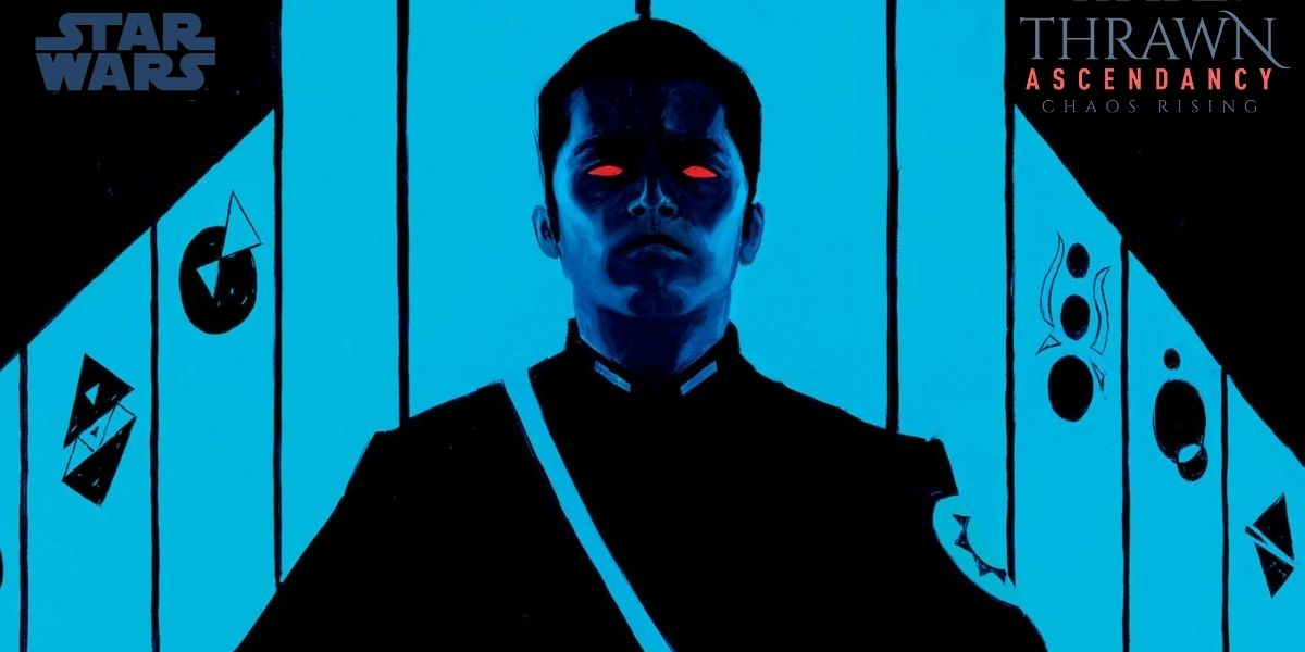 Talkin' Tauntauns Podcast episode 54: Thrawn Ascendancy: Chaos Rising