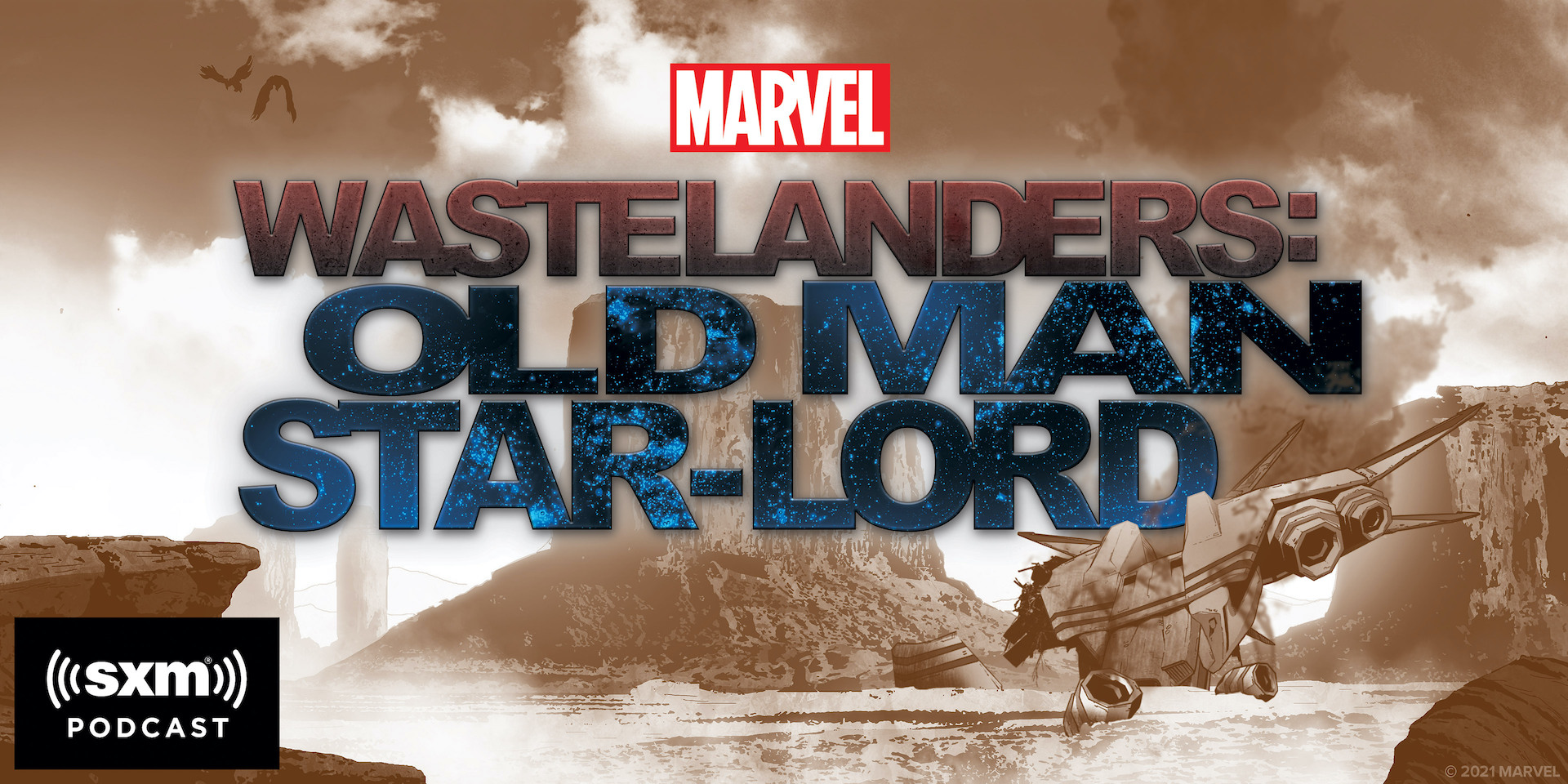 Marvel and SiriusXM's to premiere first scripted podcast 'Marvel's Wastelanders: Old Man Star-Lord' on June 1