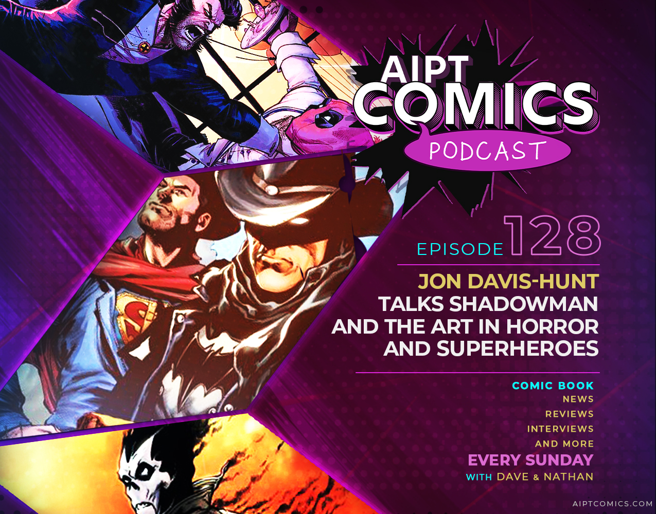 AIPT Comics Podcast Episode 128: Jon Davis-Hunt talks 'Shadowman' and the art in horror and superheroes