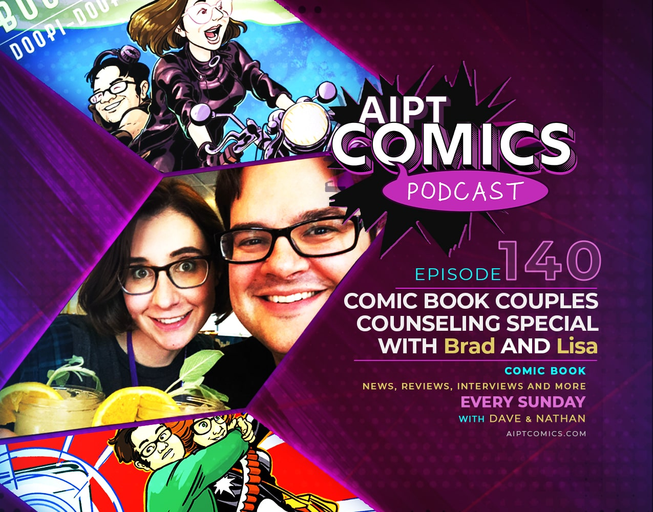 AIPT Comics podcast episode 140: Comic Book Couples Counseling Special